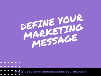 Define Your Marketing Message